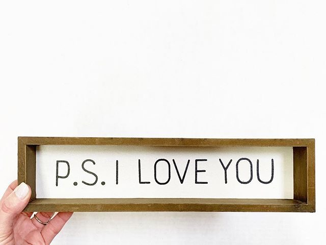 P.S. I Love You Wooden Sign