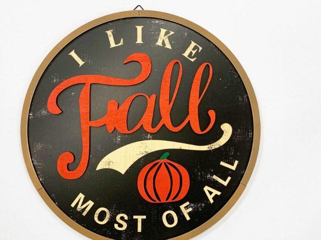 """Way to Celebrate """"I Like Fall"""" 20″ Sign"""