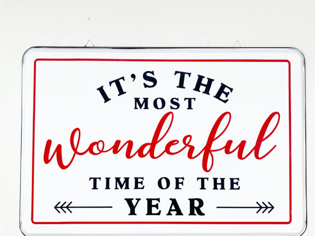 It's The Most Wonderful Time Of The Year Enamel Sign
