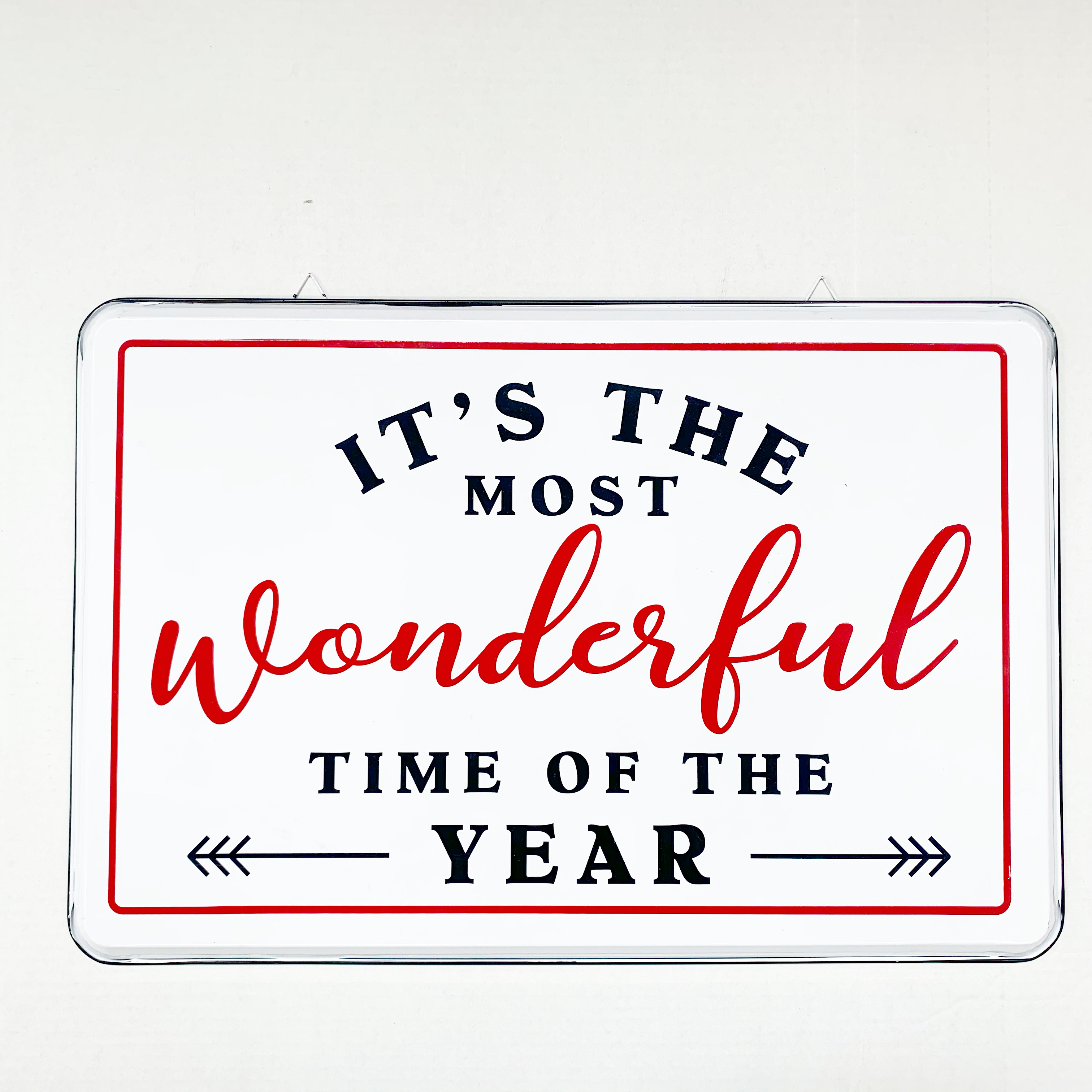 large enamel sign that says it's the most wonderful time of the year